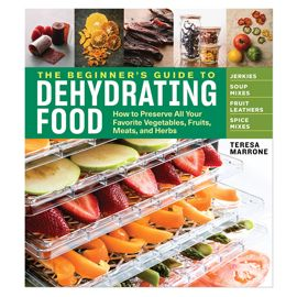 The Beginner's Guide to Dehydrating Food