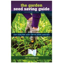 The Garden Seed Saving Guide