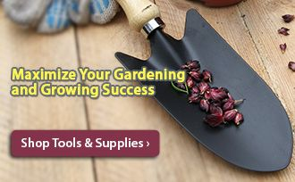 Our tools and supplies are an effective way to maximize your gardening and growing success.