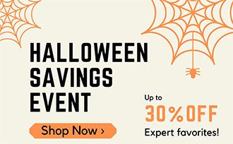Our treat for you-just in time for Halloween! Shop these frightfully good deals up to 30% off customer favorites.